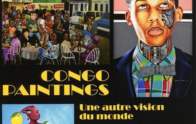 22 février  – 27 mai 2018 : exposition Congo Paintings. Une autre vision dumonde